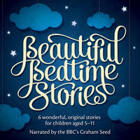 Beautiful Bedtime Stories - Bruno Langley,Christian Edwards
