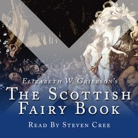 The Scottish Fairy Book - Elizabeth W. Grierson
