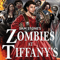 Zombies At Tiffany's - Sam Stone