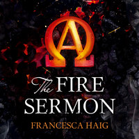 The Fire Sermon - Francesca Haig