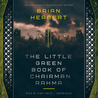 The Little Green Book of Chairman Rahma - Brian Herbert