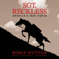 Sgt. Reckless - Robin Hutton