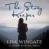 The Story Keeper - Lisa Wingate