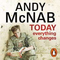 Today Everything Changes - Andy McNab