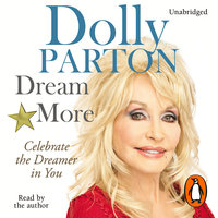 Dream More - Dolly Parton