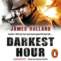 Darkest Hour - James Holland