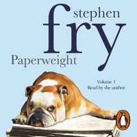 Paperweight: Volume 1 - Stephen Fry