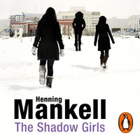 The Shadow Girls - Henning Mankell