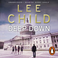 Deep Down (A Jack Reacher short story) - Lee Child