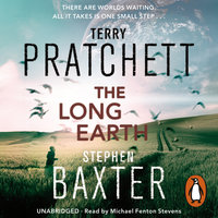 The Long Earth - Terry Pratchett,Stephen Baxter