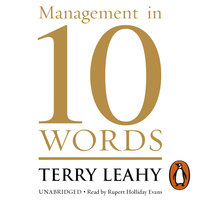 Management in 10 Words - Terry Leahy