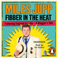 Fibber in the Heat - Miles Jupp