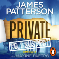 Private: No. 1 Suspect - James Patterson
