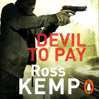 Devil to Pay - Ross Kemp
