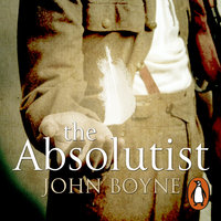 The Absolutist - John Boyne