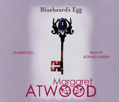 Bluebeard's Egg and Other Stories - Margaret Atwood