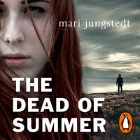 The Dead of Summer - Mari Jungstedt