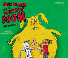 Jack Slater and the Whisper of Doom - John Dougherty
