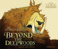 The Edge Chronicles 4: Beyond the Deepwoods - Paul Stewart,Chris Riddell
