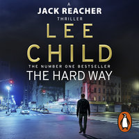The Hard Way - Lee Child