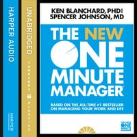 The New One Minute Manager - Spencer Johnson,Kenneth Blanchard