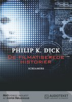 De filmatiserede historier - Screamers - Philip K. Dick