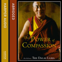 The Power of Compassion - His Holiness the Dalai Lama