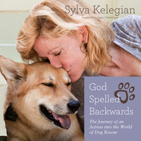 God Spelled Backwards - Sylva Kelegian