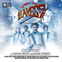 Blake's 7 - Cold Fury - Big Finish Productions