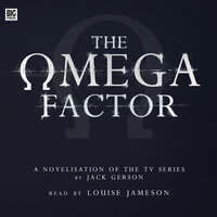 The Omega Factor - Big Finish Productions