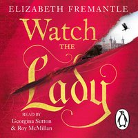 Watch the Lady - E C Fremantle