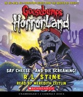 Say Cheese - And Die Screaming! - R.L. Stine