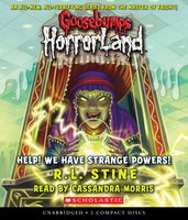 Help! We Have Strange Powers! - R.L. Stine