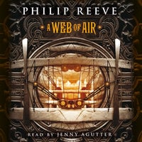 A Web of Air - Philip Reeve