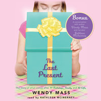 The Last Present - Wendy Mass