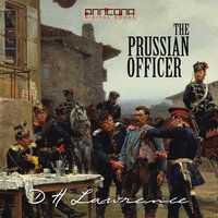 The Prussian Officer and Other Stories - D.H. Lawrence
