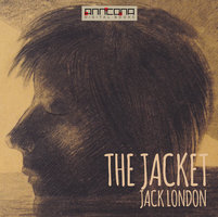 The Jacket - Jack London