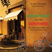 Incontinent on the Continent - Jane Christmas