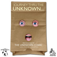Journey thru the Unknown - the Unknown Comic, a.k.a. Murray Langston