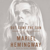 Out Came the Sun - Mariel Hemingway