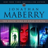 The Death Song of Dwar Guntha - Jonathan Maberry