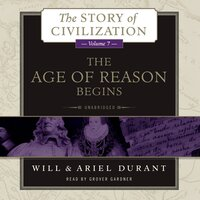 The Age of Reason Begins - Will Durant,Ariel Durant