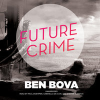 Future Crime - Ben Bova