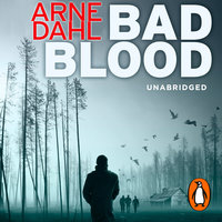 Bad Blood - Arne Dahl