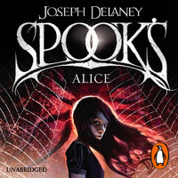 Spook's: Alice - Joseph Delaney