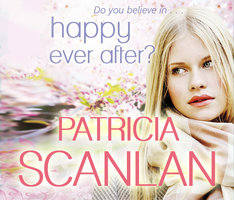 Happy Ever After? - Patricia Scanlan