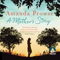 A Mother's Story - Amanda Prowse