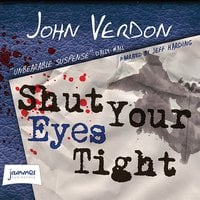 Shut Your Eyes Tight - John Verdon