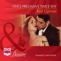 Once Pregnant, Twice Shy - Red Garnier
