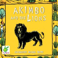 Akimbo And The Lions - Alexander McCall Smith